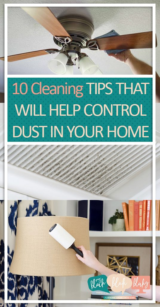 10 Cleaning Tips That Will Help Control Dust In Your Home| Clean Home, How to Control Dust In Your Home, Controlling Dust in Your Home, Clean Home Hacks, How to Clean Your Home Fast, Fast Cleaning Tips and Tricks, Reduce Dust, How to Reduce Dust at Home. #cleaning #cleanhome #cleaningtips #dustingtips #cleanhomehacks