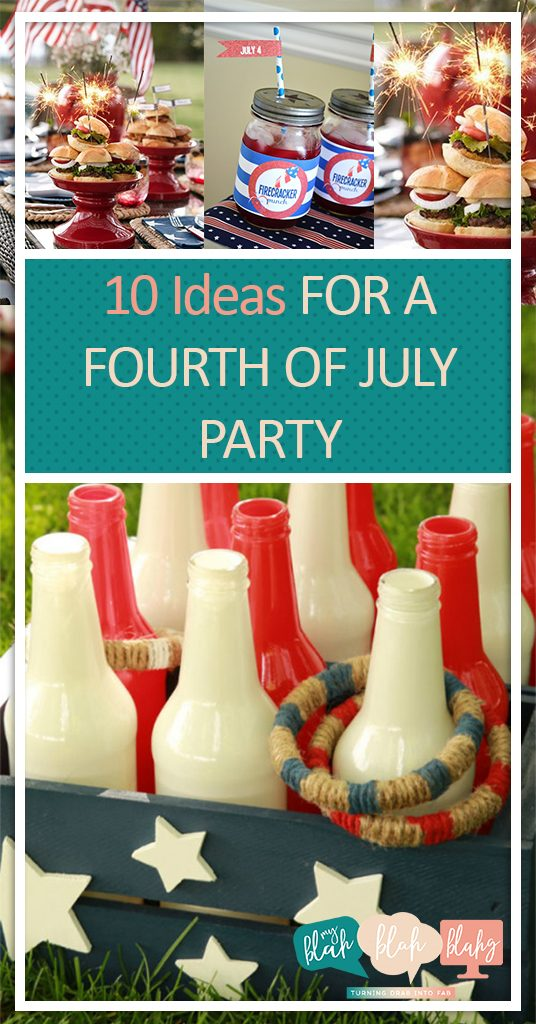 10 Ideas For A Fourth Of July Party