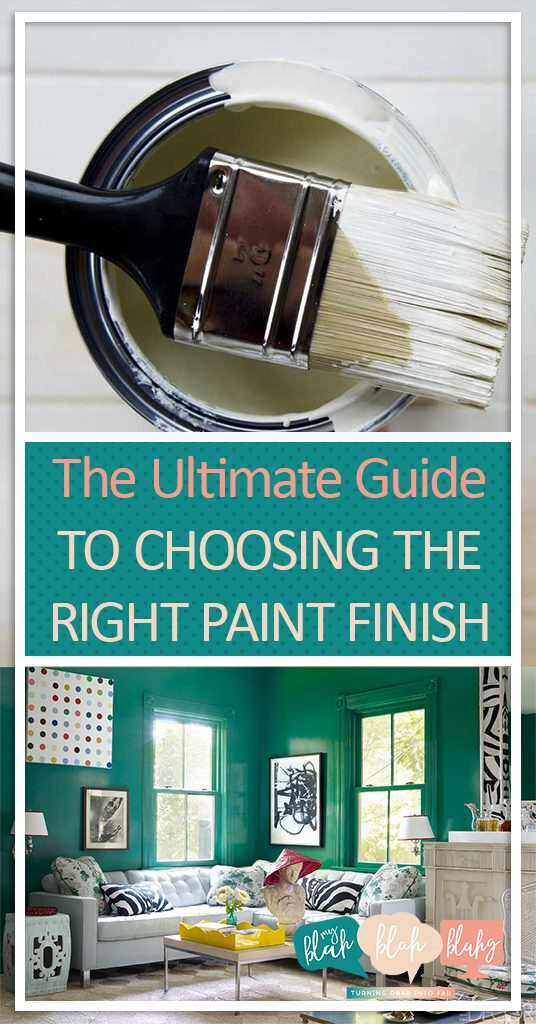 The Ultimate Guide to Choosing the Right Paint Finish  Choosing A Paint Finish, How to Choose a Paint Finish, Tips and Tricks for Choosing A Paint Finish, How to Pick the Right Paint Finish, Popular Pin