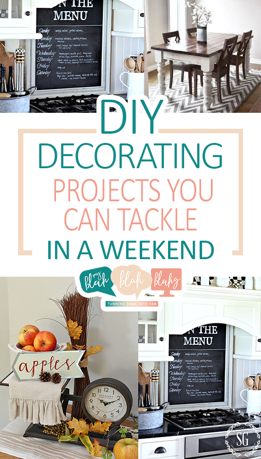 Diy Decorating Projects You Can Tackle In A Weekend
