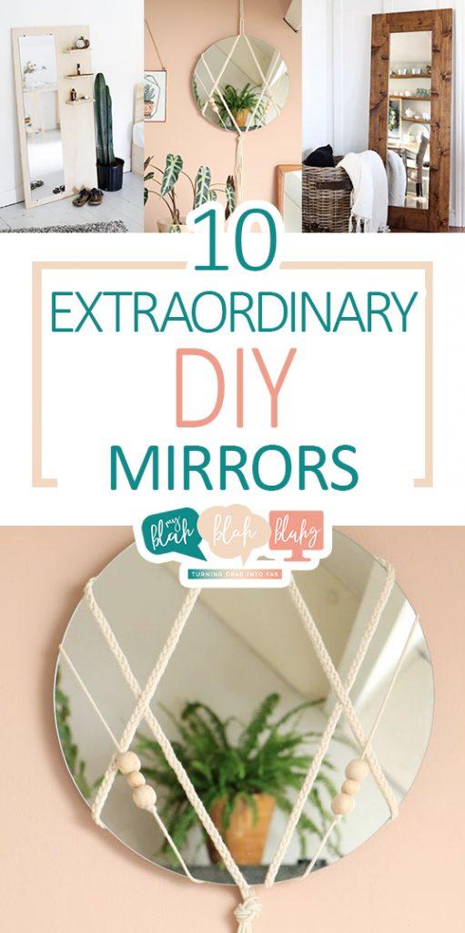 10 Extraordinary DIY Mirrors| DIY Mirrors, DIY Mirrors for the Home, Make Your Own DIY Mirror, DIY Mirror Projects, DIY Home, DIY Home Projects, DIY Home, DIY Home Decor, Popular Pin