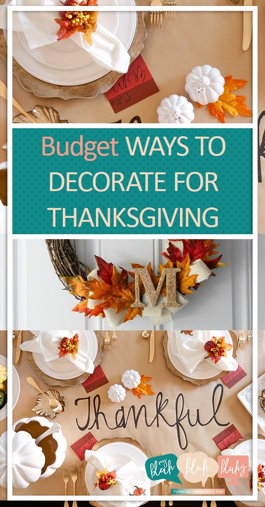 Budget Ways to Decorate for Thanksgiving| Decorating for Thanksgiving, Thanksgiving Decor Ideas, DIY Thanksgiving Decor, Holiday Home Decor, DIY Home Decor, Thanksgiving Decor, Thanksgiving Decor Ideas, Thanksgiving Decor Tips and Tricks, Popular Pin