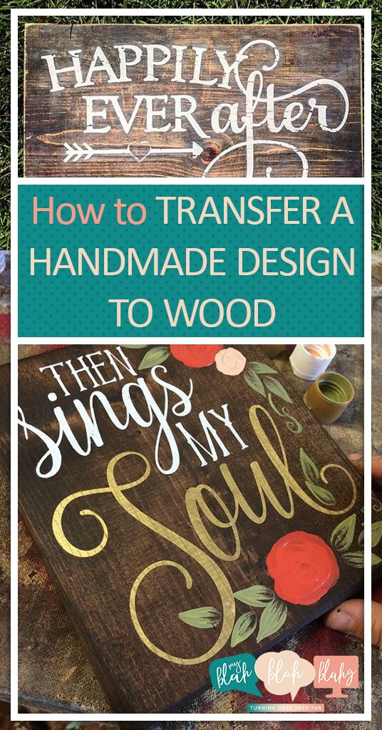 How to Transfer A Handmade Design to Wood| Handmade Designs, DIY Wooden Signs, Wooden Sign Projects, Make Your Own Wooden Signs, How to Make a Wooden Sign #DIYWoodenSign #WoodenSign #WoodenSignProjects