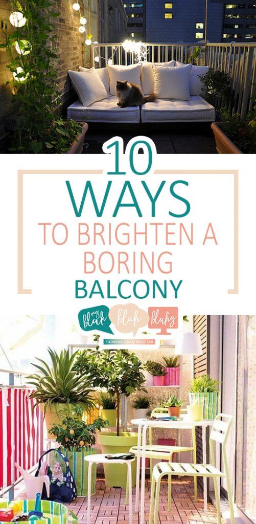 10 Ways to Brighten a Boring Balcony| Balcony DIY Projects, DIY Balcony, DIY Balcony Projects, Outdoor Decor, DIY Outdoor Decor, Balcony Decor. #BalconyDecor #DIYOutdoorDecor #OutdoorBalconyDecor