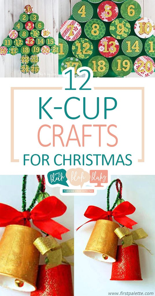 K On Christmas.12 K Cup Crafts For Christmas