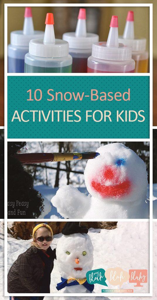 10 Snow-Based Activities for Kids| Snow Based Activities for Kids, Kid Stuff, Winter Activities for Kids, Kid Stuff, Fun Activities for Kids, Popular Pin #ActivitiesforKids #KidStuff