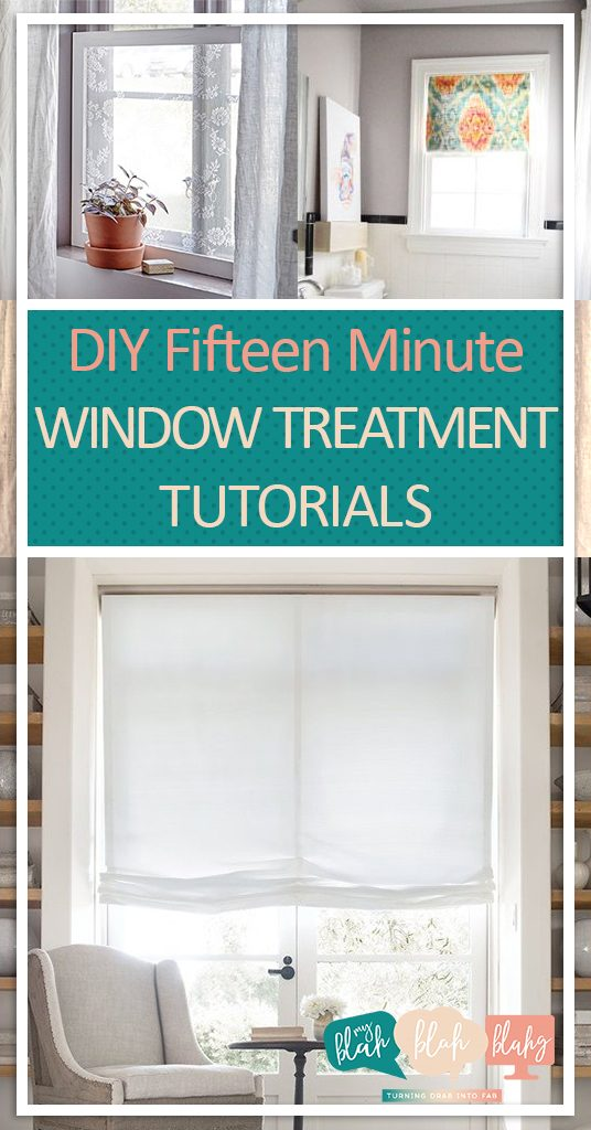 DIY Fifteen Minute Window Treatment Tutorials  Window Treatment, Window Treatment Tutorials, DIY Tutorials, DIY Window Treatments, Homemade Window Treatments #DIYWindowTreatments #DIYHome