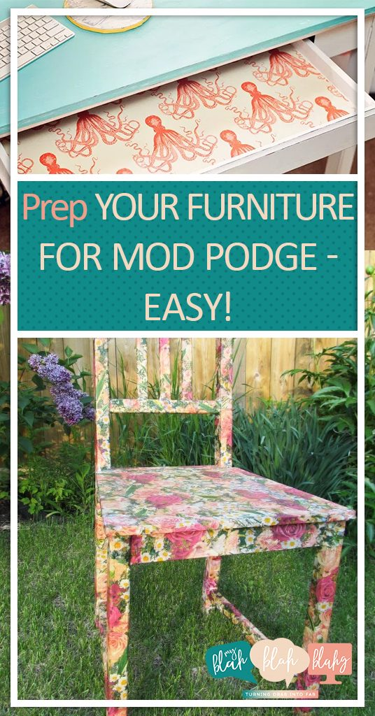 Prep Your Furniture for Mod Podge–Easy!  Furniture, DIY Furniture, Furniture Hacks, DIY Home, DIY Home Hacks, Home, DIY Home, Furniture Remodeling, How to Remodel Your Furniture, Popular Pin #DIYHome #FurnitureHacks