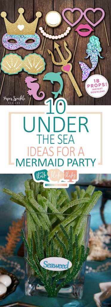 "10 ""Under The Sea"" Ideas For A Mermaid Party