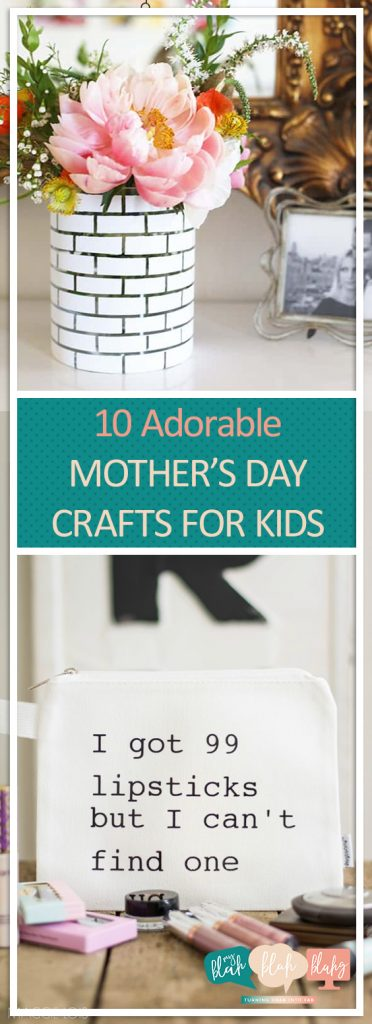 10 Adorable Mothers Day Crafts for Kids| Mothers Day Crafts for Kids, Mothers Day Kid Crafts, Crafts for Kids, DIY Gifts for Mom, Mothers Day Gift Ideas