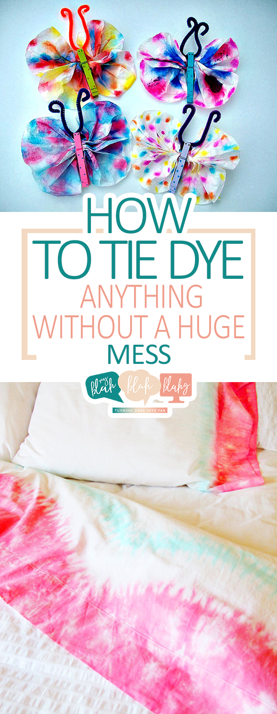 How to Tie Dye ANYTHING Without a Huge Mess   Tie Dye, Tie Dye DIY, Crafts, Easy Crafts, Tie Dye Patterns, Tie Dye Techniques, Crafts, Crafts for Kids, Crafts to Make and Sell #TieDye #TieDyeDIY #TieDyeCrafts