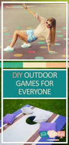 Outdoor Games | DIY Outdoor Games | DIY Outdoor Family Games | Outdoor Games for the Whole Family | Outdoor Summer Games