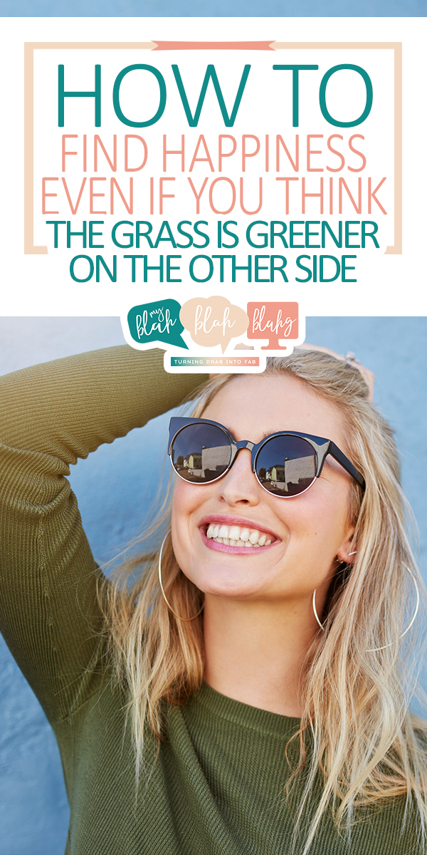 happiness | how to | how to find happiness | gratitude | happy | the grass is greener | energy | laugh | joy