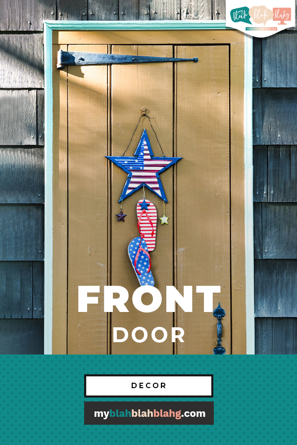 Whether you're looking to sell your home or simply freshen up your front door, here are ten fabulously fresh front door decor ideas to help you out. #MyBlahBlahBlahg #FrontDoorDecorIdeas #10FrontDoorDecorIdeas #FrontPorchDecorIdeas