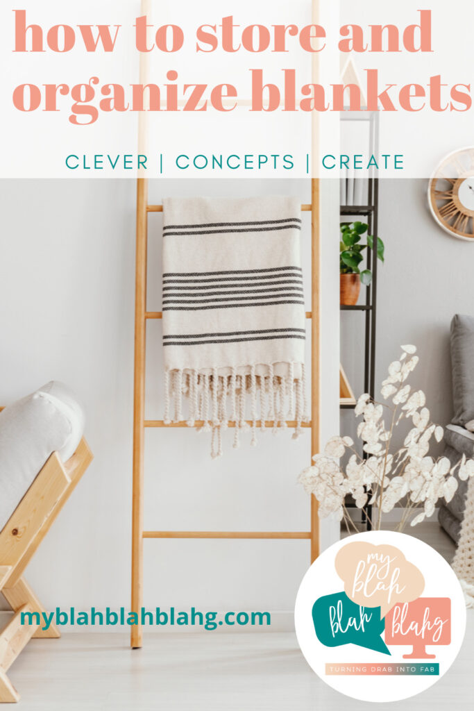 Make your home look more organized by keeping your blankets stored away when not in use. The incredible ideas for blanket storage and organization on this list will help you pick the look that's right for you. #homeorganization #diyprojects #myblahblahblahgblog