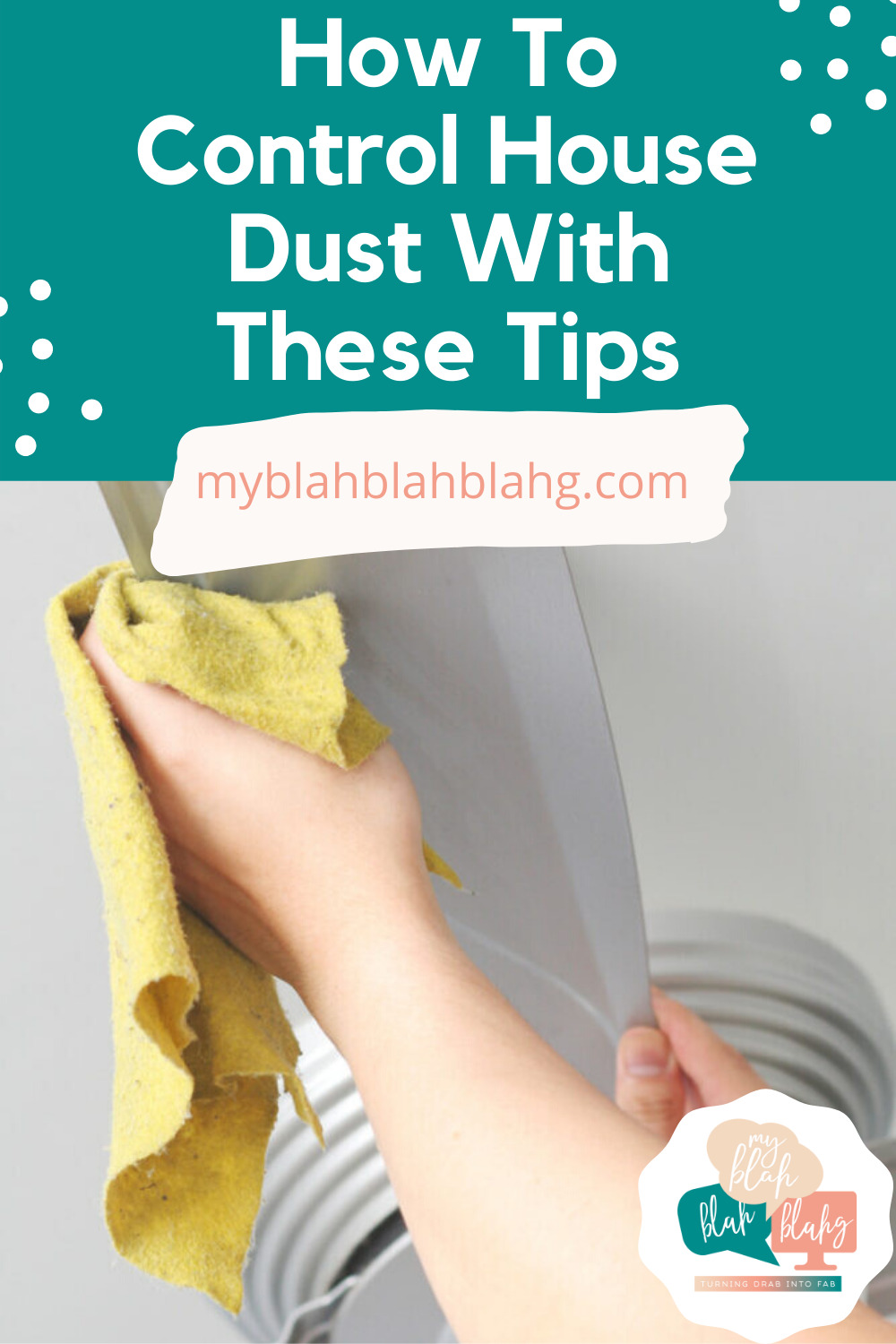 Don't let the dustballs chase your every step. By using some of these tips and tricks, you can control the dust instead of letting it control you! #MyBlahBlahBlahg #ControllingHouseDust #CleaningTipsandTricks #DustingTipsAndTricks