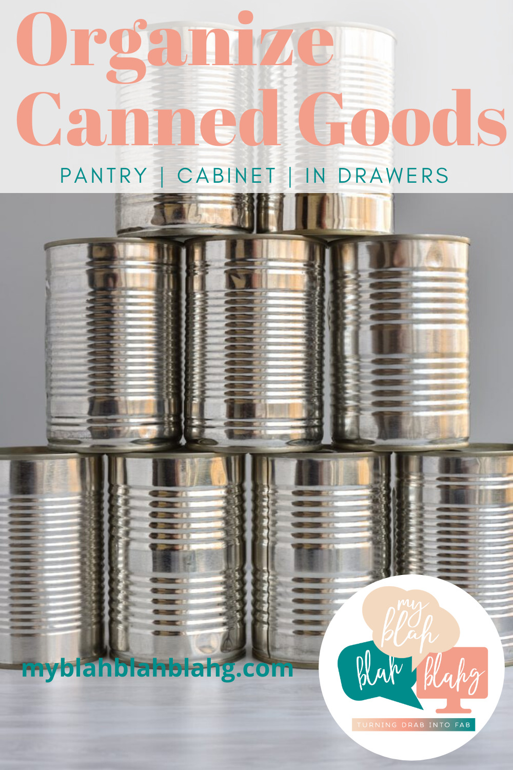 Organize canned goods once and for all with these ideas. Ways to use drawers, shelves, bins or boxes to help you take control. #myblahblahblahgblog #organizedcannedgoods